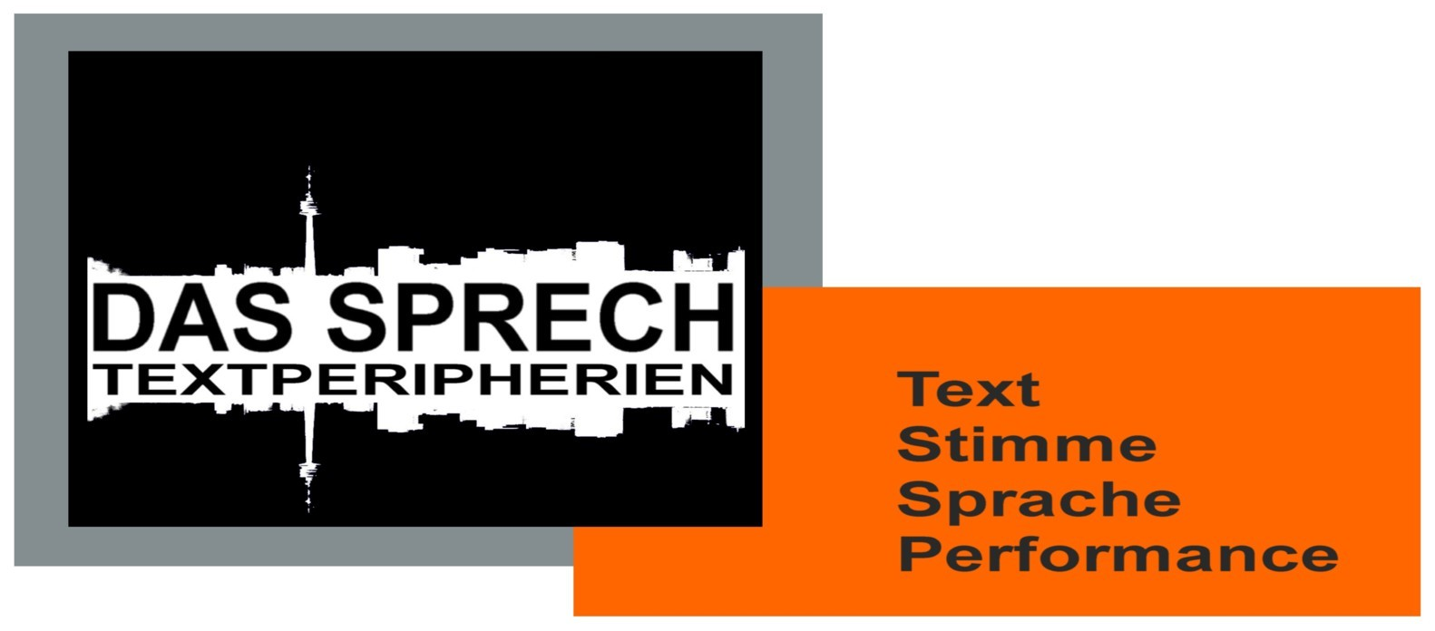 DAS SPRECH - Text, Stimme, Sprache, Performance
